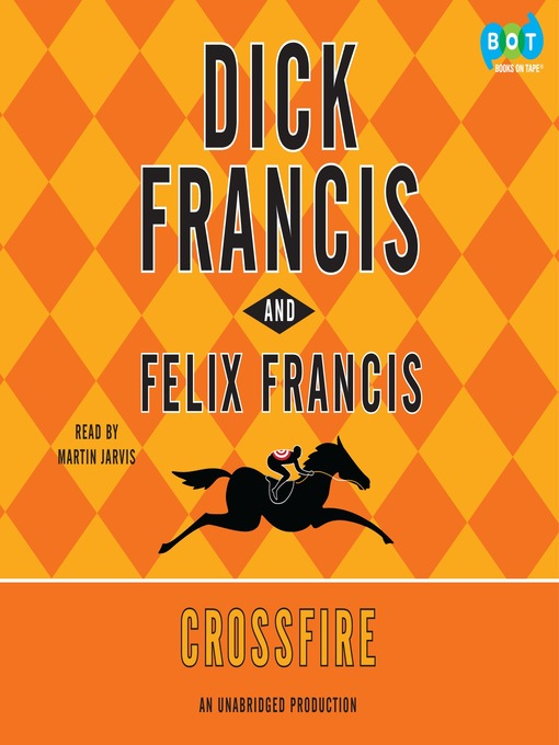 Title details for Crossfire by Dick Francis - Available