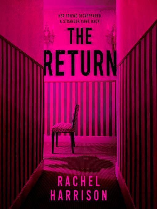 Title details for The Return by Rachel Harrison - Wait list