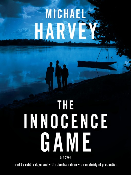 Title details for The Innocence Game by Michael Harvey - Wait list