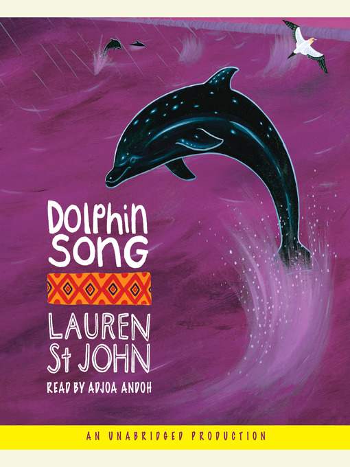 Title details for Dolphin Song by Lauren St. John - Available