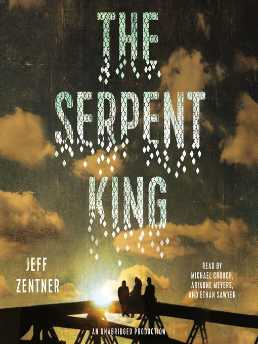 Title details for The Serpent King by Jeff Zentner - Available