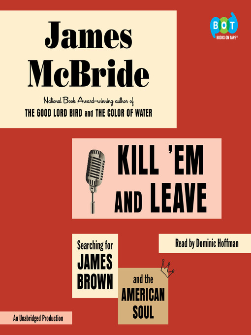 Title details for Kill 'Em and Leave by James McBride - Wait list