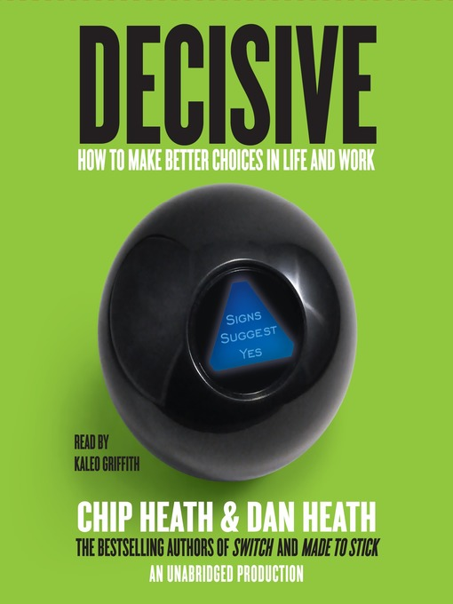 Title details for Decisive by Chip Heath - Available