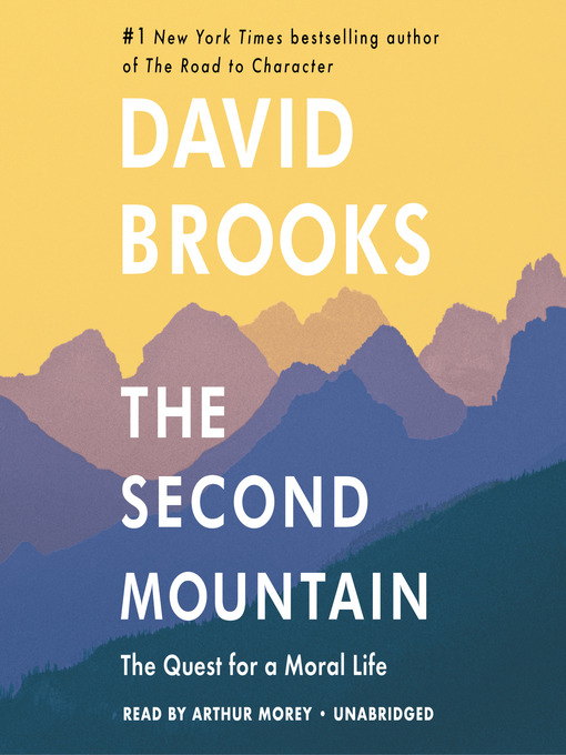 Title details for The Second Mountain by David Brooks - Wait list