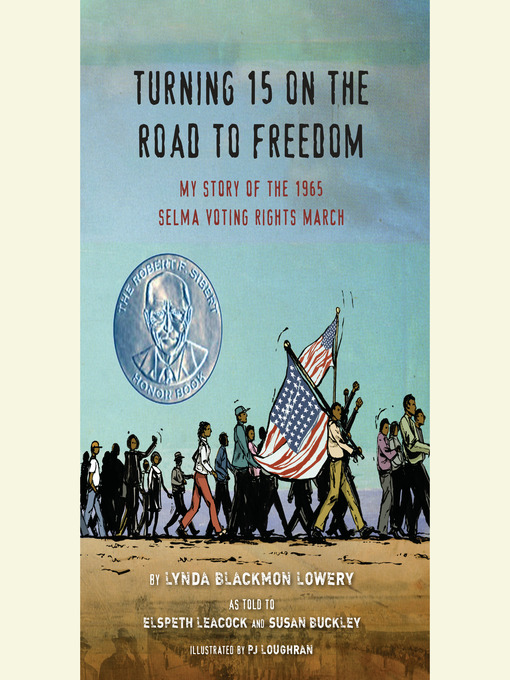 Title details for Turning 15 on the Road to Freedom by Lynda Blackmon Lowery - Available