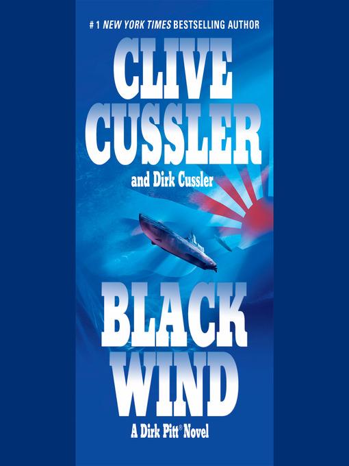 Title details for Black Wind by Clive Cussler - Wait list