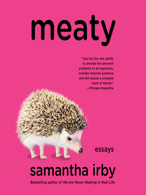 Title details for Meaty by Samantha Irby - Available