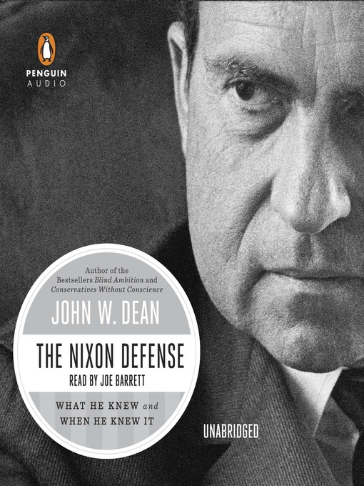 Title details for The Nixon Defense by John W. Dean - Available