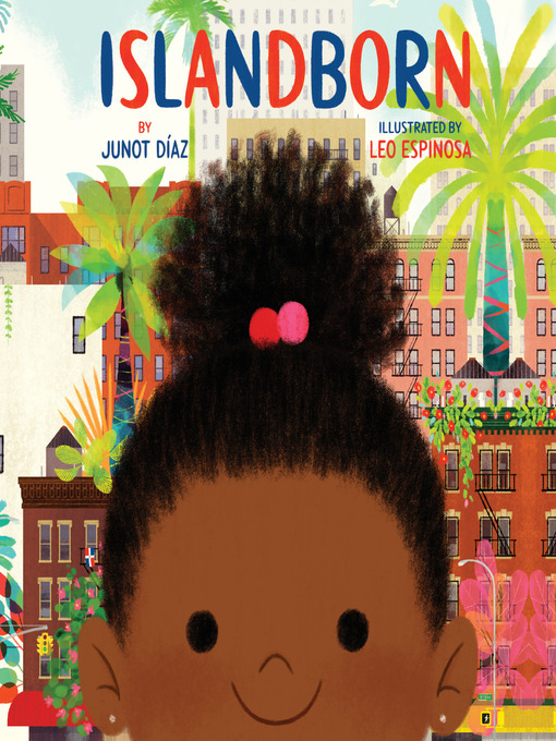 Title details for Islandborn by Junot Díaz - Available