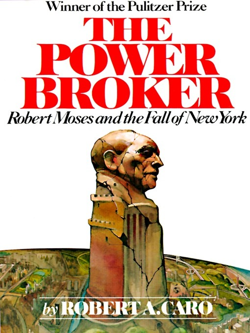 Cover of The Power Broker, Volume 1 of 3