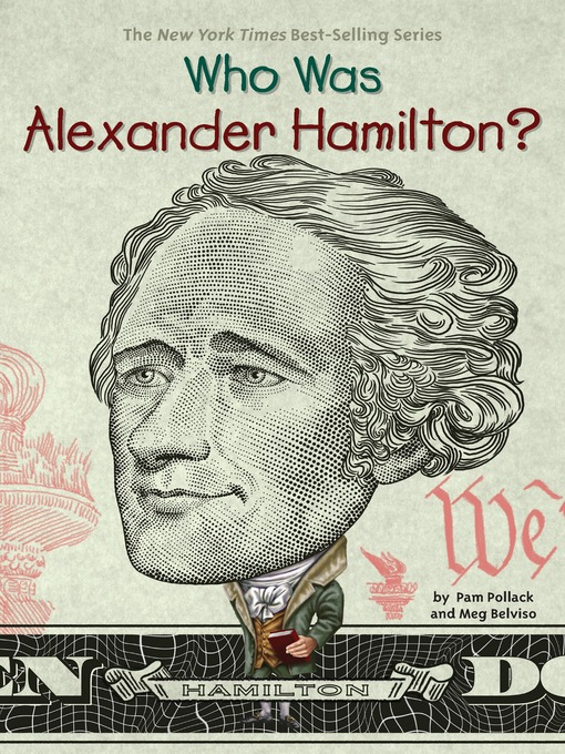 Title details for Who Was Alexander Hamilton? by Pam Pollack - Wait list