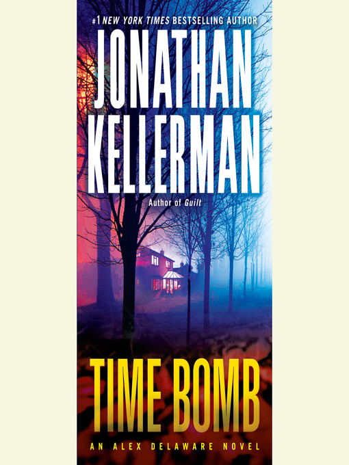 Title details for Time Bomb by Jonathan Kellerman - Wait list