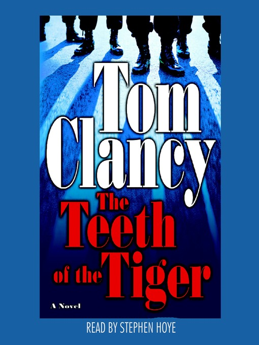 Title details for The Teeth of the Tiger by Tom Clancy - Wait list