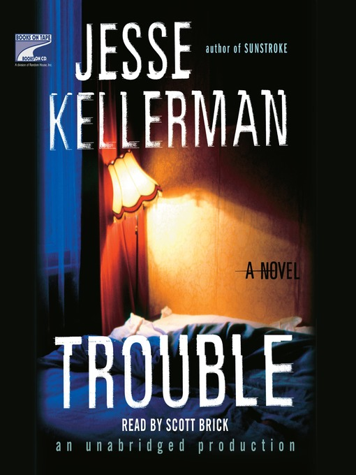 Title details for Trouble by Jesse Kellerman - Available