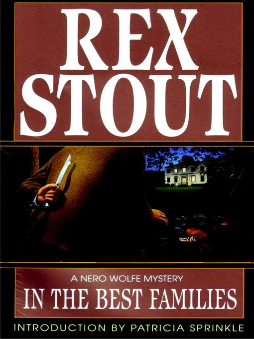 Title details for In the Best Families by Rex Stout - Wait list
