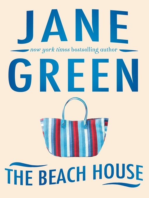 Title details for The Beach House by Jane Green - Available