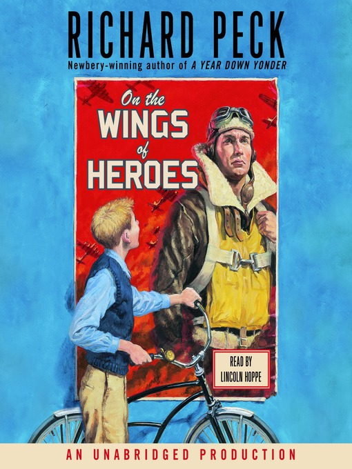 Title details for On the Wings of Heroes by Richard Peck - Available