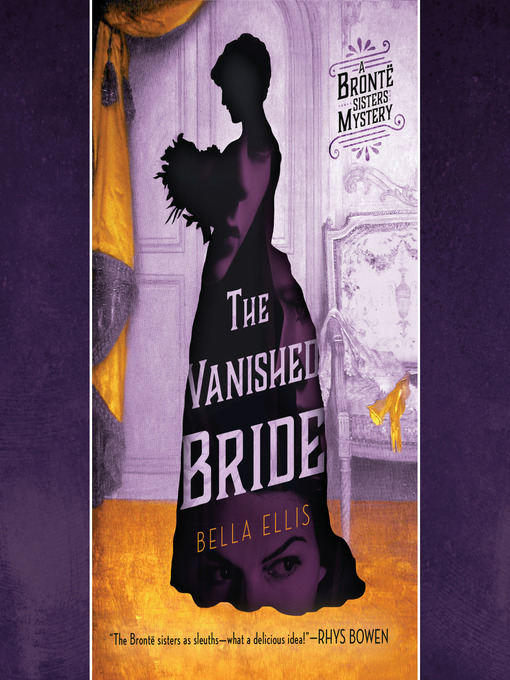 Title details for The Vanished Bride by Bella Ellis - Available