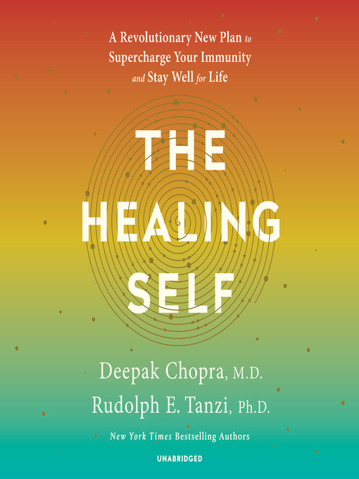 The Healing Self A Revolutionary New Plan to Supercharge Your Immunity and Stay Well for Life