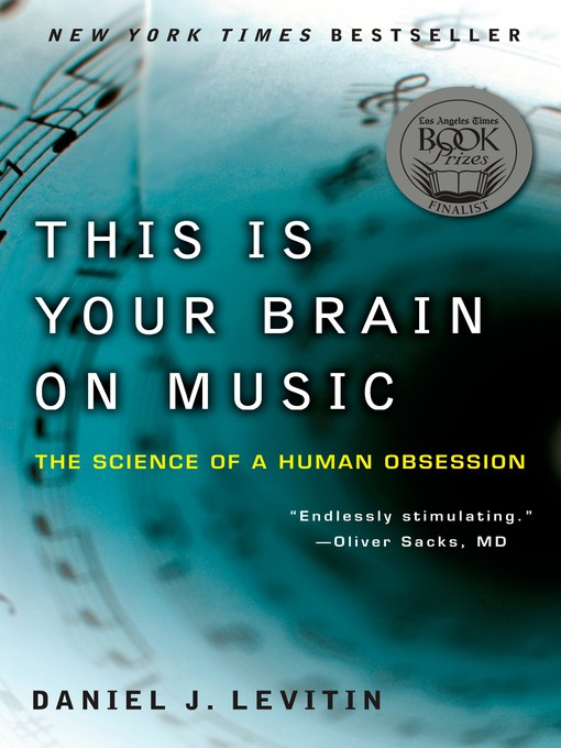 Title details for This Is Your Brain on Music by Daniel J. Levitin - Wait list