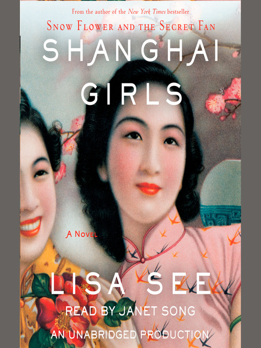 Title details for Shanghai Girls by Lisa See - Wait list