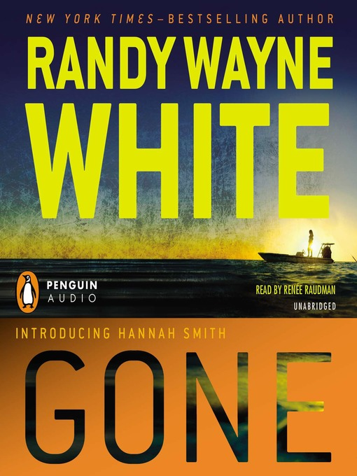 Title details for Gone by Randy Wayne White - Wait list