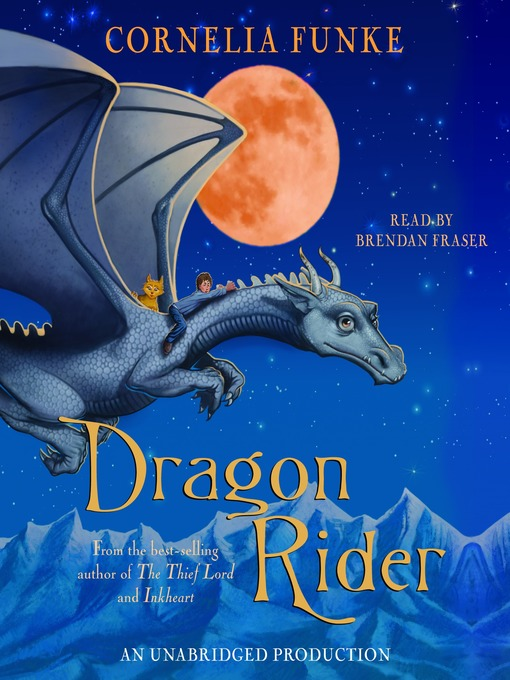 Title details for Dragon Rider by Cornelia Funke - Available