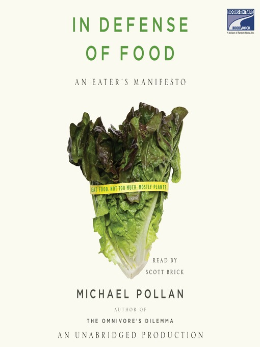 Title details for In Defense of Food by Michael Pollan - Available