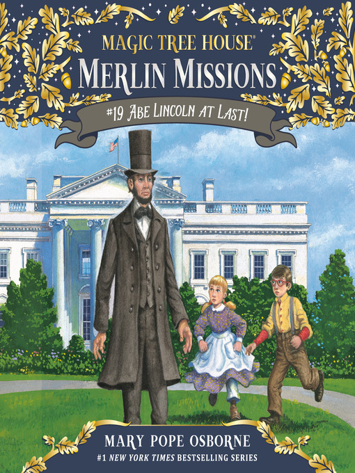 Title details for Abe Lincoln at Last! by Mary Pope Osborne - Wait list