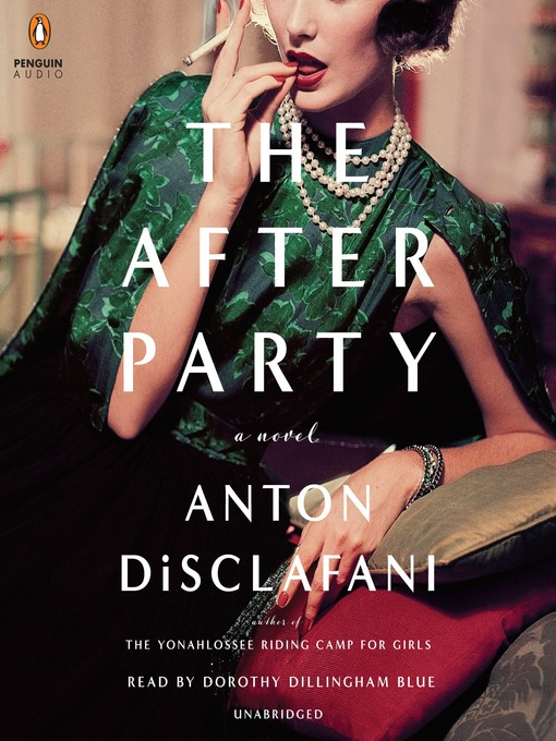 Title details for The After Party by Anton Disclafani - Wait list