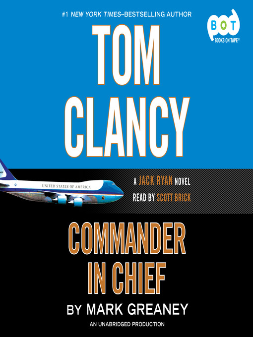 Title details for Commander-in-Chief by Mark Greaney - Available