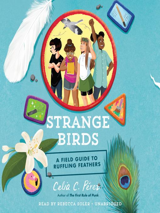 Title details for Strange Birds by Celia C. Pérez - Wait list