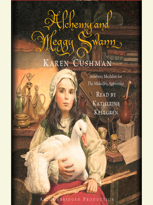 Title details for Alchemy and Meggy Swann by Karen Cushman - Available