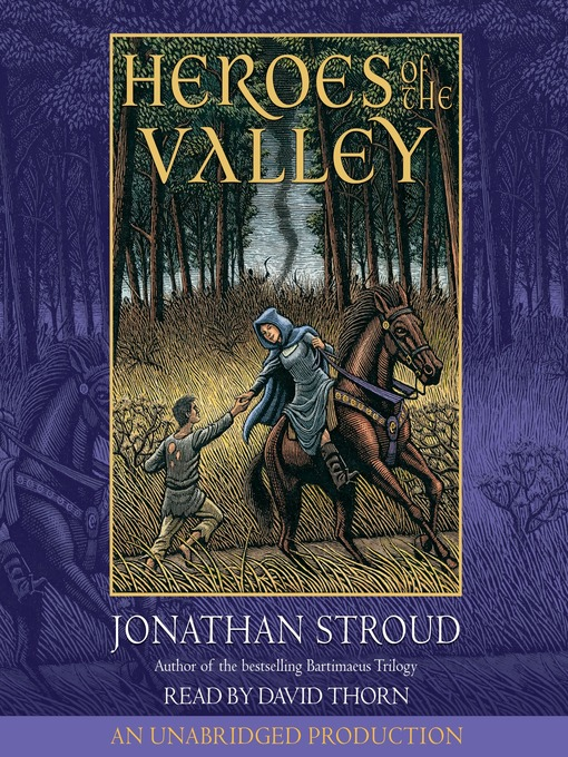 Title details for Heroes of the Valley by Jonathan Stroud - Available