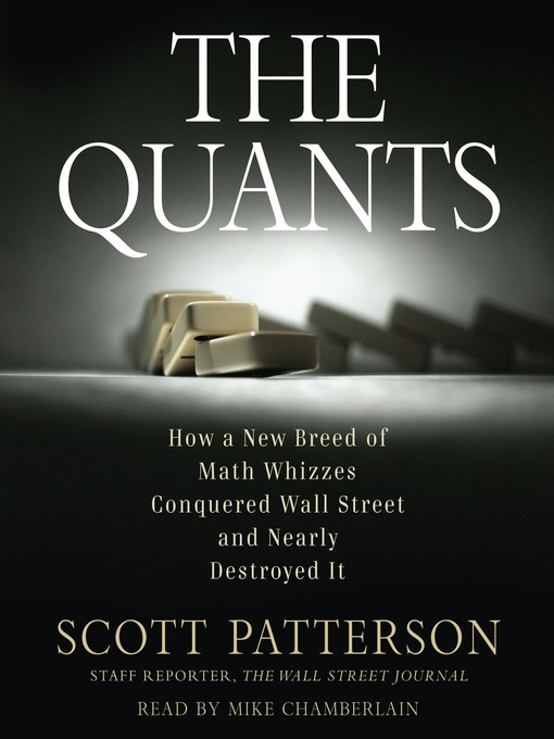 Title details for The Quants by Scott Patterson - Available
