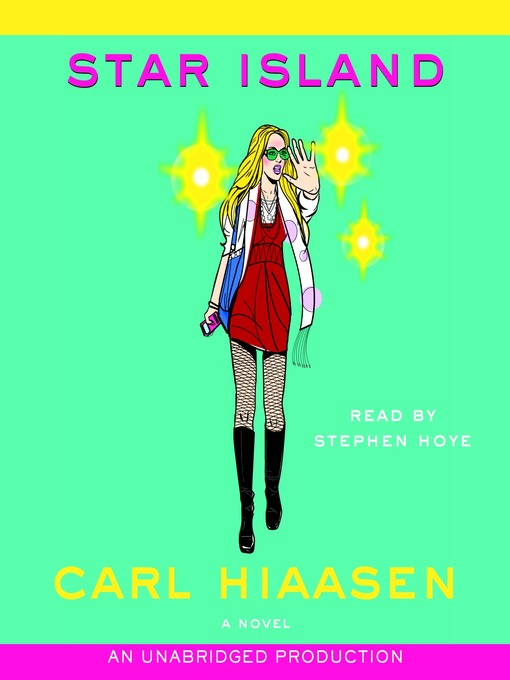 Title details for Star Island by Carl Hiaasen - Available