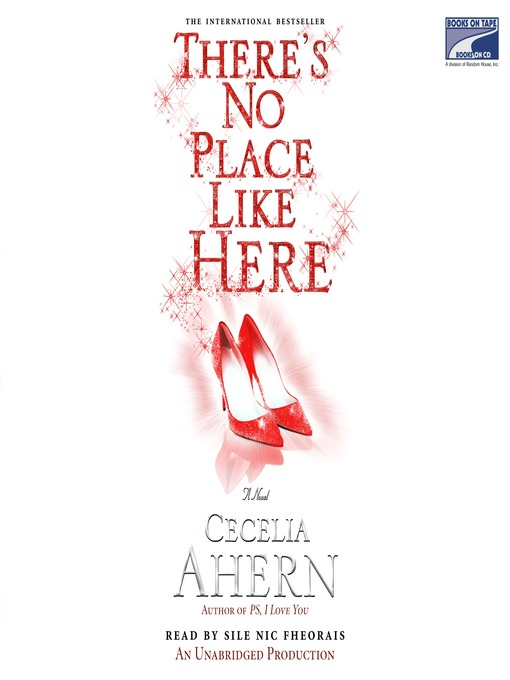 Title details for There's No Place Like Here by Cecelia Ahern - Wait list