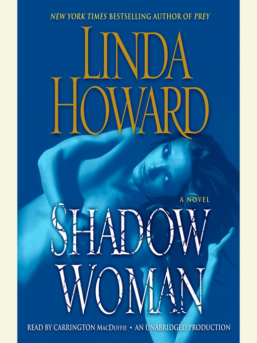 Title details for Shadow Woman by Linda Howard - Available