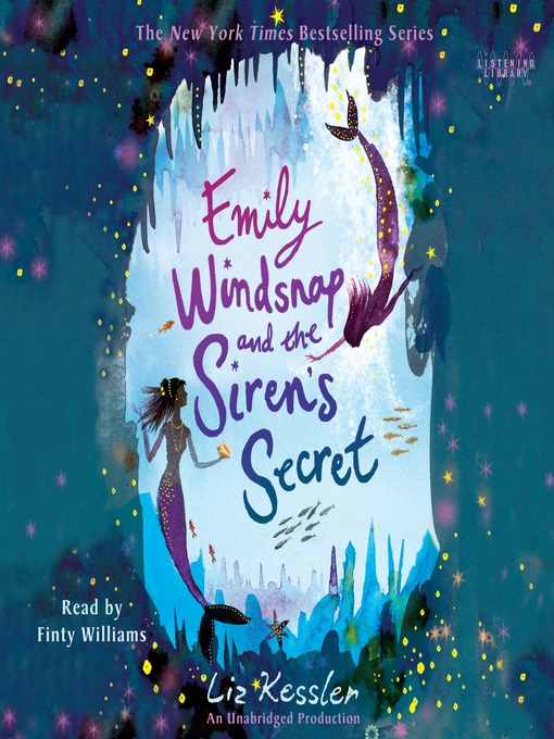 Title details for Emily Windsnap and the Siren's Secret by Liz Kessler - Available
