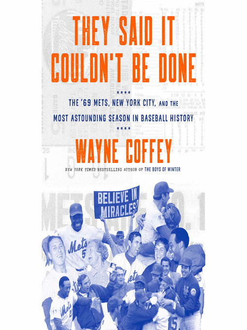 Title details for They Said It Couldn't Be Done by Wayne Coffey - Available