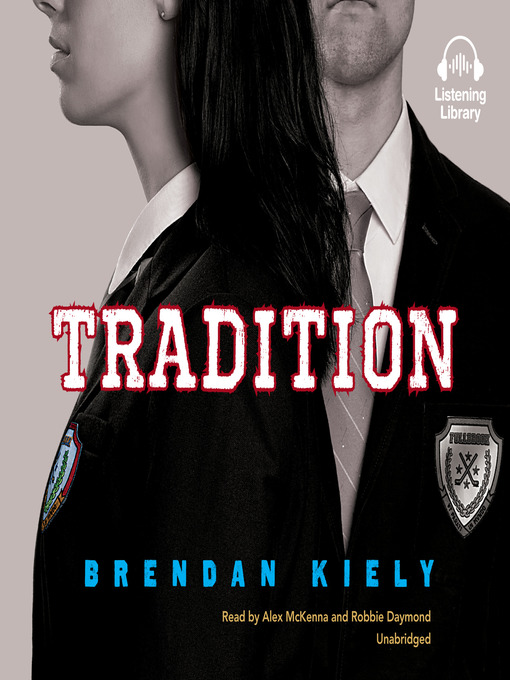 Title details for Tradition by Brendan Kiely - Available