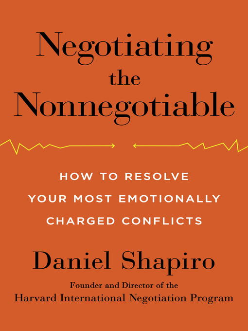 Title details for Negotiating the Nonnegotiable by Daniel Shapiro - Wait list