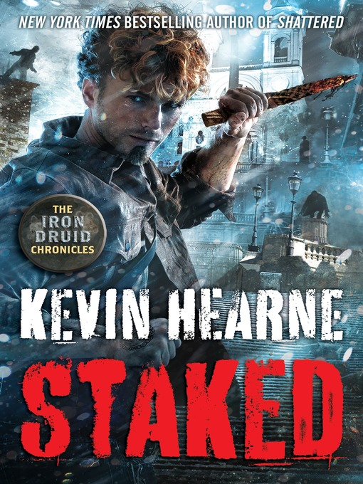 Title details for Staked by Kevin Hearne - Wait list