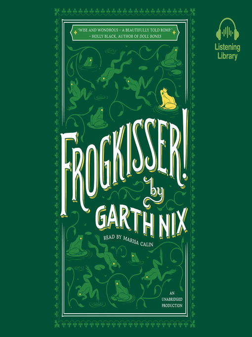 Title details for Frogkisser! by Garth Nix - Wait list