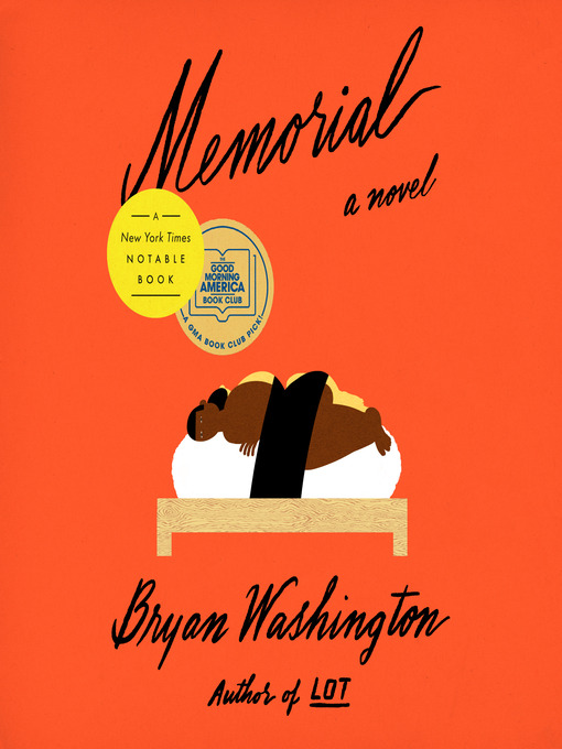 Title details for Memorial by Bryan Washington - Wait list