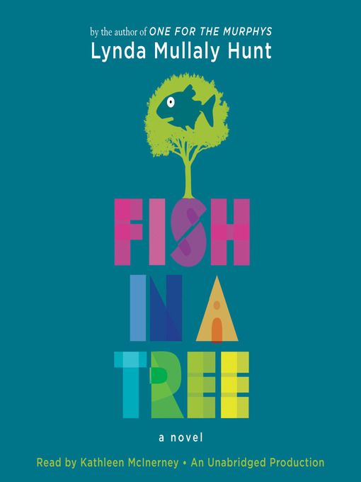 Title details for Fish in a Tree by Lynda Mullaly Hunt - Wait list