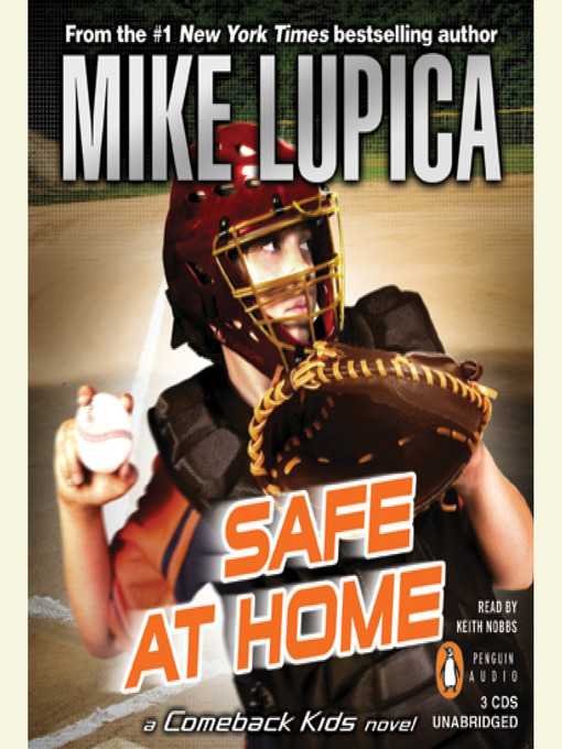 Title details for Safe at Home by Mike Lupica - Available