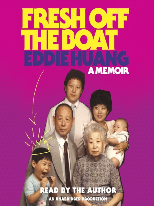 Title details for Fresh Off the Boat by Eddie Huang - Available