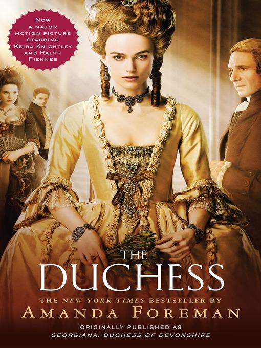 Title details for The Duchess by Amanda Foreman - Wait list