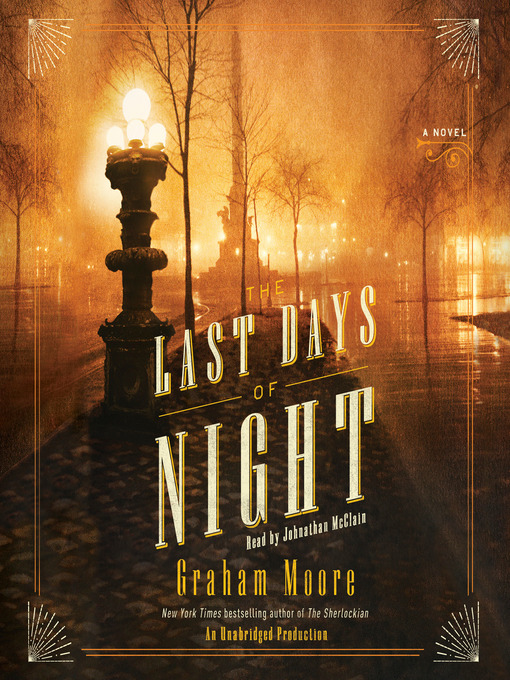 Title details for The Last Days of Night by Graham Moore - Available